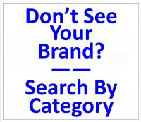 DON'T SEE YOUR BRAND? SEARCH BY PART-Click Here